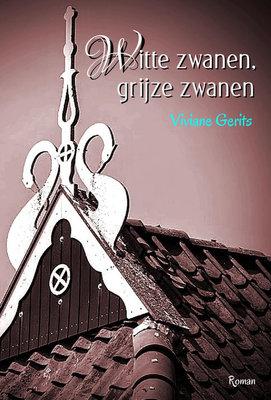 Witte zwanen, grijze zwanen   Viviane Gerits